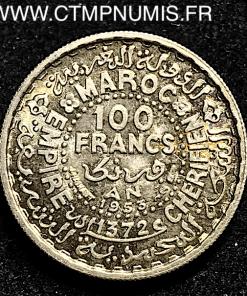 MAROC 100 FRANCS ARGENT 1953 SPL