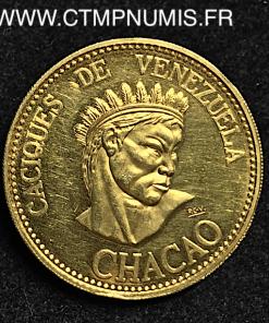 VENEZUELA 1 CACIQUE D'OR 1955 1969 15 gr