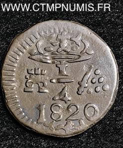COLOMBIE 1/4 DE REAL BRONZE SANTA MARIA 1820