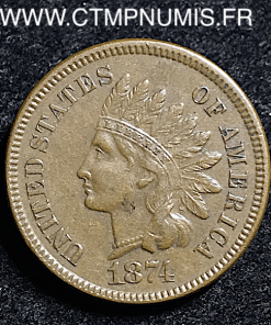 USA 1 SMALL CENTS INDIEN 1874 TTB+