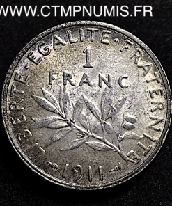 1 FRANC ARGENT SEMEUSE 1911 SUP