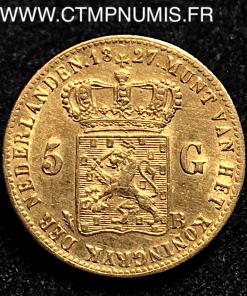PAYS BAS 5 GULDEN OR 1827