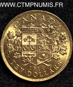 CANADA 10 DOLLARS OR GEORGES V 1914