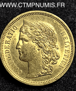 SUISSE 20 FRANCS OR HELVETIA 1883 SUP