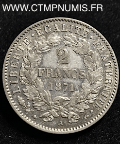 2 FRANCS ARGENT CERES 1871 A PARIS TTB+