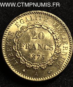 20 FRANCS OR GENIE III° REPUBLIQUE 1875 A PARIS