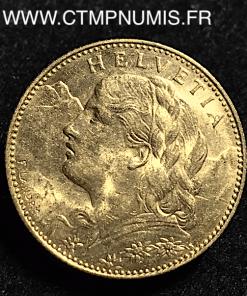SUISSE 10 FRANCS OR VRENELI 1913 SPL