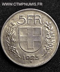 SUISSE 5 FRANCS ARGENT 1925 B BERNE TTB+