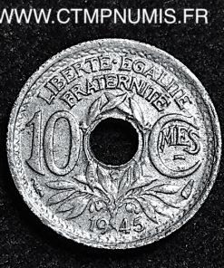 10 CENTIMES ZINC LINDAUER 1945 C CASTELSARRAZIN