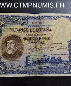 BILLET ESPAGNE 500 PESETAS 1935 HERNAN CORTES