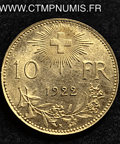SUISSE 10 FRANCS OR VRENELI 1922 SUP