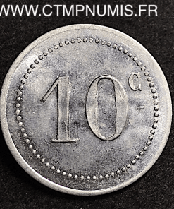 ALGERIE 10 CENTIMES ALUMINIUM BOUGIE 1915