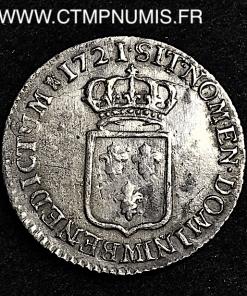 LOUIS XV 1/6 ECU ARGENT DE FRANCE 1721 TOULOUSE