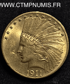 USA 10 DOLLAR OR EAGLES TETE D'INDIEN 1911
