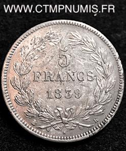 5 FRANCS LOUIS PHILIPPE I° 1839 K BORDEAUX