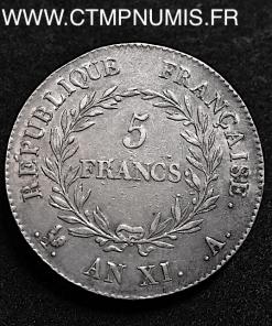 5 FRANCS BONAPARTE CONSUL AN XI A PARIS
