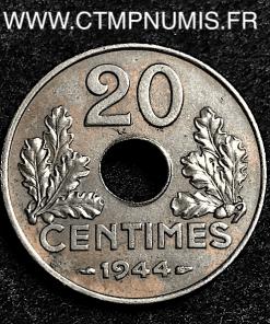 20 CENTIMES FER 1944 TTB+