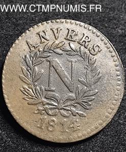 5 CENTIMES NAPOLEON I° SIEGE D'ANVERS 1814