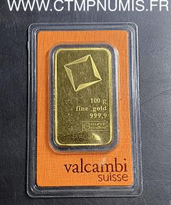 LINGOTIN 100 GRAMMES OR FIN VALCAMBI SUISSE