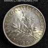 1 FRANC ARGENT SEMEUSE 1899 SPL