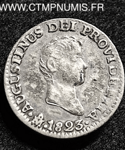 MEXIQUE 1/2 REAL ARGENT ITURBIDE 1823 MEXICO