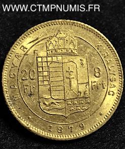 HONGRIE 20 FRANCS 8 FORINT OR 1879