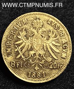 AUTRICHE 20 FRANCS 8 FLORIN OR FRANCOIS 1881