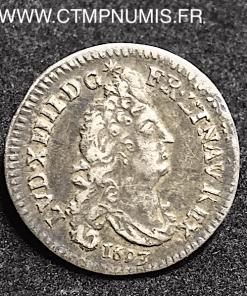 LOUIS XIV 4 SOLS AUX 2 L ARGENT 1693 D LYON