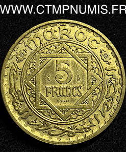 MAROC ESSAI 5 FRANCS BRONZE ALU. 1365 SUP+