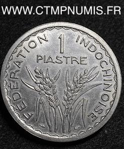 INDOCHINE ESSAI 1 PIASTRE CUPRO-NICKEL 1946