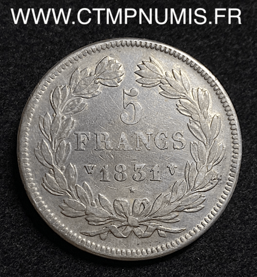 5 FRANCS ARGENT LOUIS PHILIPPE I° 1831 W LILLE