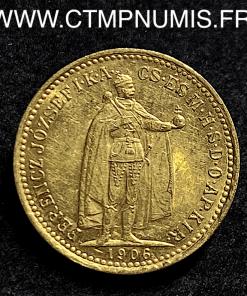 HONGRIE 10 CORONA OR FRANCOIS JOSEPH 1906