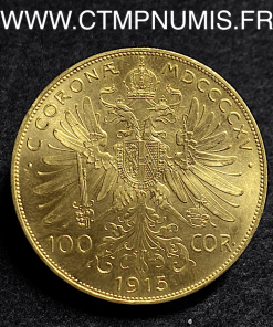 AUTRICHE 100 CORONA OR 1915