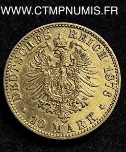 ALLEMAGNE WURTTEMBERG 10 MARK OR 1876 F