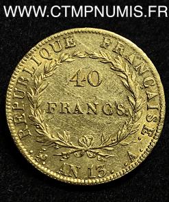 40 FRANCS OR NAPOLEON I° AN 13 A PARIS TTB